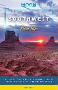 Moon Southwest Road Trip (Second Edition) - Tim Hull