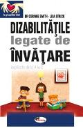 Dizabilitatile legate de invatare - Corinne Smith, Lisa Strick