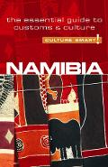 Namibia - Culture Smart! The Essential Guide to Customs & Cu - Sharri Whiting