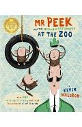 Mr Peek and the Misunderstanding at the Zoo - Kevin Waldron