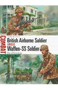 British Airborne Soldier vs Waffen-SS Soldier - David Greentree