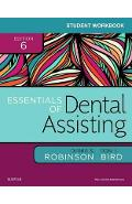 Student Workbook for Essentials of Dental Assisting - Debbie S Robinson