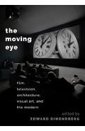 Moving Eye - Edward Dimendberg