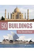 50 Buildings You Should Know - Isabel Kuhl