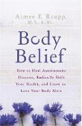 Body Belief - Aimee E Raupp