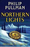 His Dark Materials: Northern Lights - Philip Pullman