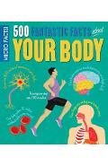 Micro Facts! 500 Fantastic Facts About Your Body - Anne Rooney