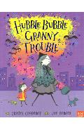 Hubble Bubble, Granny Trouble - Tracey Corderoy