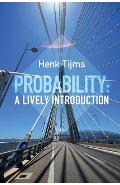 Probability: A Lively Introduction - Henk Tijms