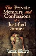 Private Memoirs and Confessions of a Justified Sinner - James Hogg