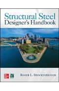 Structural Steel Designer's Handbook, Sixth Edition - Roger Brockenbrough