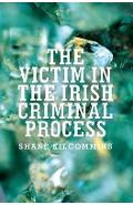 Victim in the Irish Criminal Process
