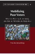 Mobilizing Poor Voters - Mariela Szwarcberg