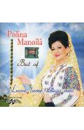 CD Polina Manoila - Best of - Lume, lume, draga mea