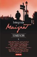 Integrala Maigret Vol.10 - Georges Simenon