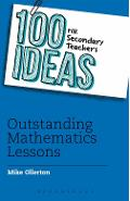100 Ideas for Secondary Teachers: Outstanding Mathematics Le