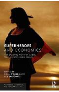Superheroes and Economics - J Brian ORoark