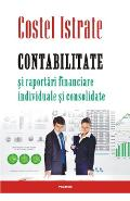 Contabilitate si raportari financiare, individuale si consolidate - Costel Istrate