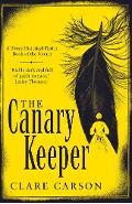 Canary Keeper - Clare Carson