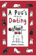 Pug's Guide to Dating - Gemma Correll