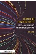 Storytelling for Virtual Reality - John Bucher