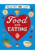 Healthy for Life: Food and Eating - Anna Claybourne