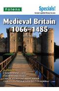 Secondary Specials!: History- Medieval Britain 1066-1485