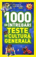 1000 de intrebari Teste de cultura generala vol.6 - National Geographic Kids