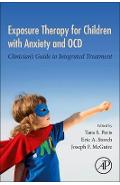 Exposure Therapy for Children with Anxiety and OCD - Tara Peris