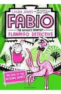 Fabio The World's Greatest Flamingo Detective: The Case of t