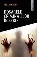 Dosarele criminalilor in serie - Paul Simpson