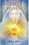 Wings of Forgiveness - Kyle Gray