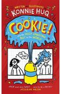 Cookie! (Book 1): Cookie and the Most Annoying Boy in the Wo - Konnie Huq