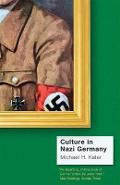 Culture in Nazi Germany - Michael H Kater