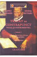 Tratat de contrapunct vocal si instrumental vol.1 - Liviu Comes, Doina Rotaru