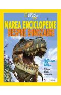 Marea enciclopedie despre dinozauri - National Geographic Kids