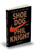 Shoe Dog. Memoriile creatorului Nike - Phil Knight