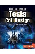 ULTIMATE Tesla Coil Design and Construction Guide -  Tilbury