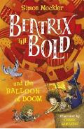 Beatrix the Bold and the Balloon of Doom - Simon Mockler