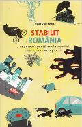 Stabilit in Romania - Nigel Shakespear