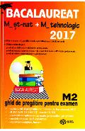 BAC 2017 Matematica M St-nat + M tehnologic M2 - Mihai Baluna