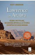 Lawrence in Arabia - Scott Anderson