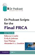 Dr Podcast Scripts for the Final FRCA - Rebecca A Leslie