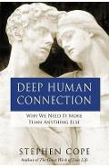 Deep Human Connection
