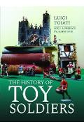History of Toy Soldiers - Luigi Toiati