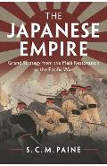 Japanese Empire - S  C  M Paine