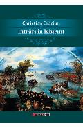 Intrari in labirint - Christian Craciun