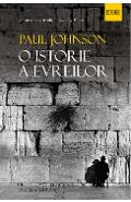 O istorie a evreilor ed.2 - Paul Johnson
