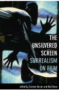 Unsilvered Screen - Surrealism on Film