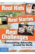 Real Kids, Real Stories, Real Challenges - Garth Sundem